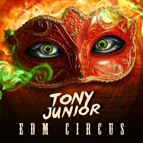 tony-junior-edm-circus
