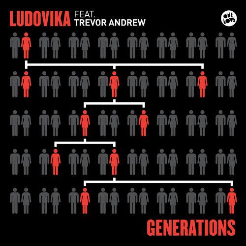 ludovika-generations-trevor-andrew-djuro-remix