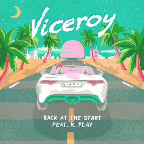 viceroy-back-at-the-start-k-flay