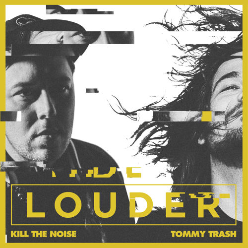 kill-the-noise-tommy-trash-louder-oswla