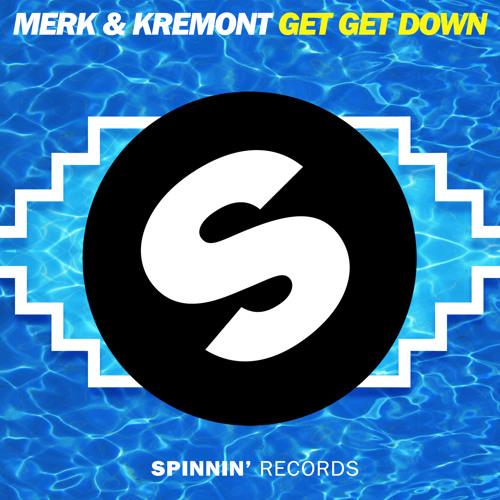 merk-kremont-get-get-down