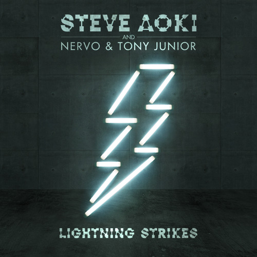 steve-aoki-nervo-tony-junior-lightning-strikes