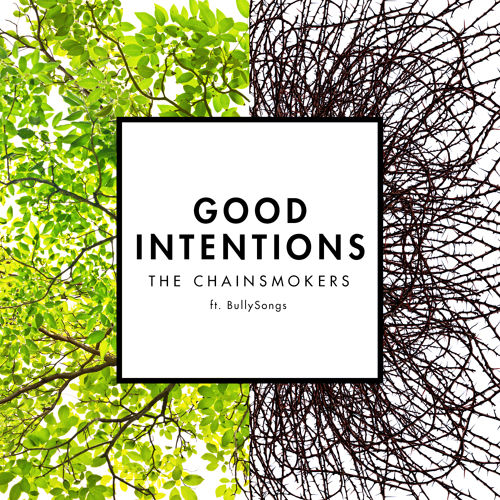 the-chainsmokers-good-intentions-bullysongs
