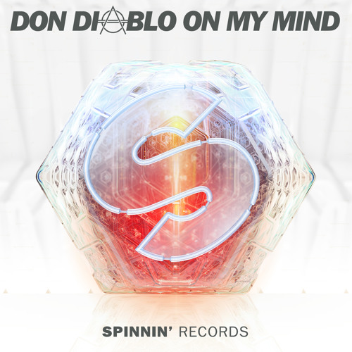 don-diablo-on-my-mind-spinnin