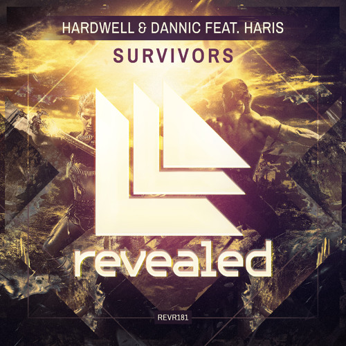 hardwell-dannic-haris-survivors-revealed