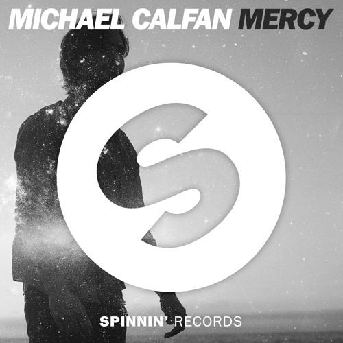 michael-calfan-mercy-spinnin