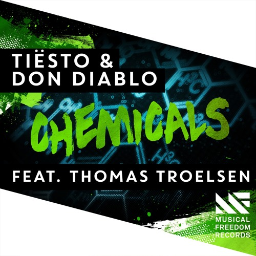 tiesto-don-diablo-thomas-troelsen-chemicals-musical-freedom