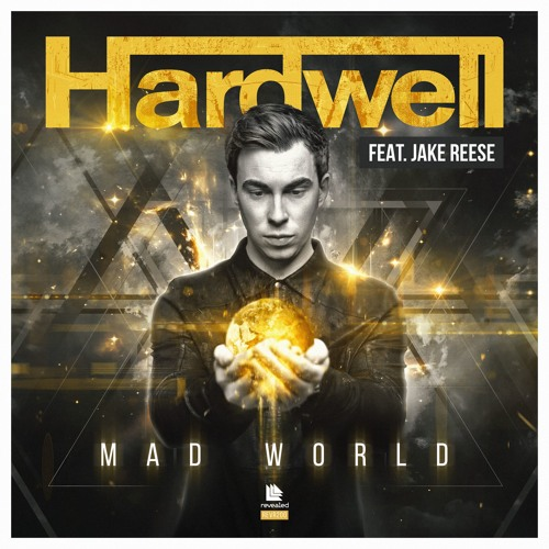 hardwell feat. jake reese mad world revealed