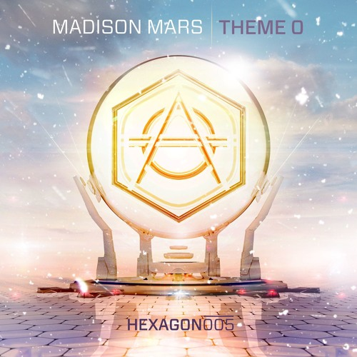 madison mars theme o hexagon records