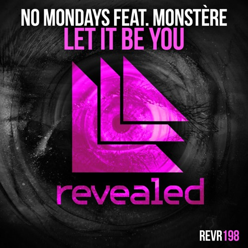 no-mondays-feat-monstere-let-it-be-you-revealed-recordings
