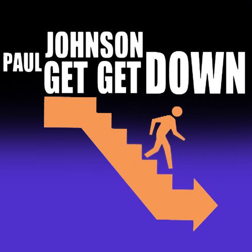 paul johnson get get down moody recordings