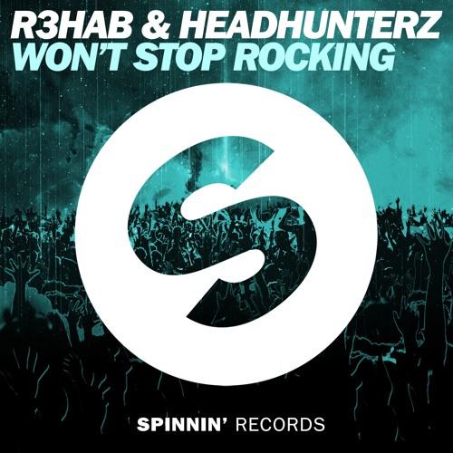 r3hab-headhunterz-wont-stop-rocking-spinnin-records