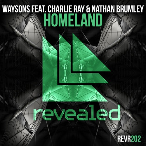 waysons feat. charlie ray & nathan brumley homeland revealed recordings