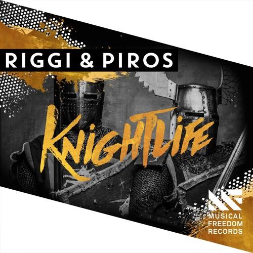 Riggi & piros knightlife musical freedom records