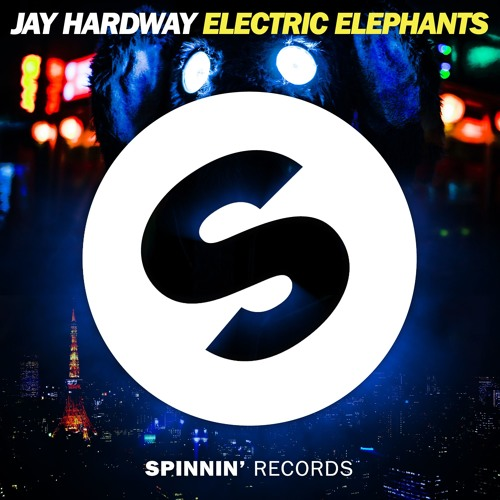 jay hardway electric elephants spinnin' records