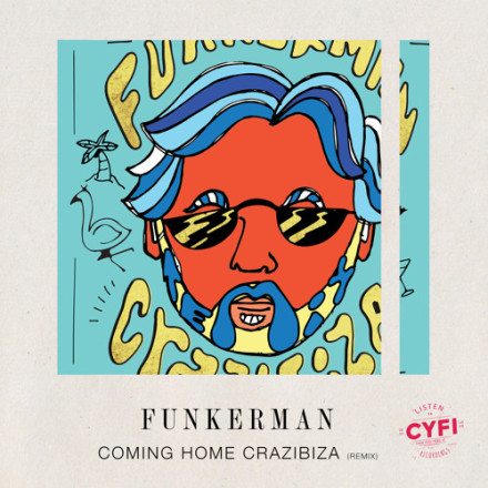 funkerman coming home crazibiza remix cyfi