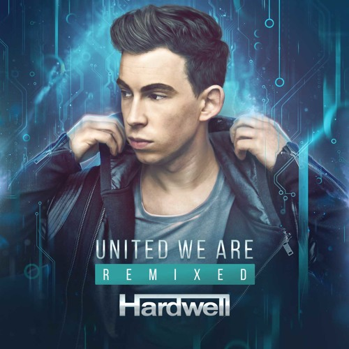 hardwell united we are remixed revelead