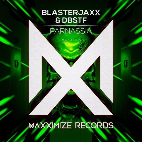 blasterjaxx dbstf parnassia maxximize