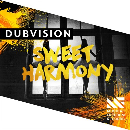 dubvision sweet harmony musical freedom records