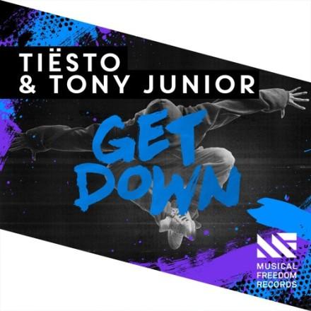 tiesto & tony junior get down musical freedom records