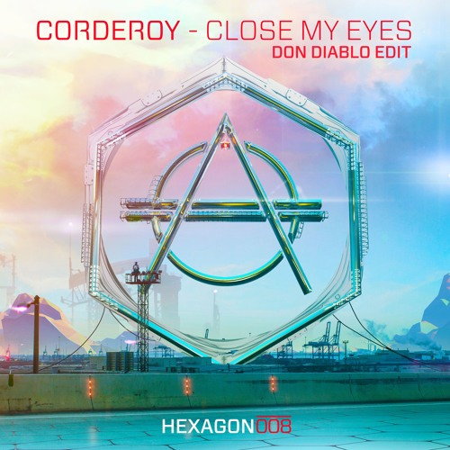 corderoy close my eyes don diablo edit hexagon