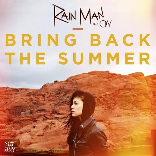 rain man bring back the summer oly dim mak