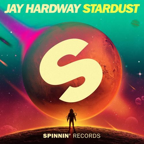 jay hardway stardust spinnin