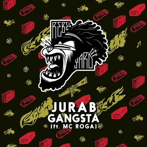 jurab gangsta mc roga