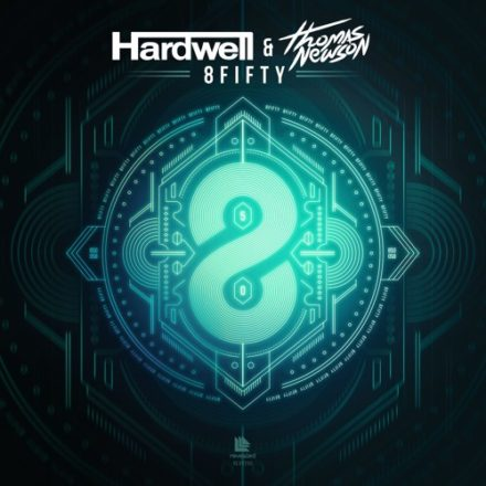 hardwell thomas newson 8fifty revealed recordings