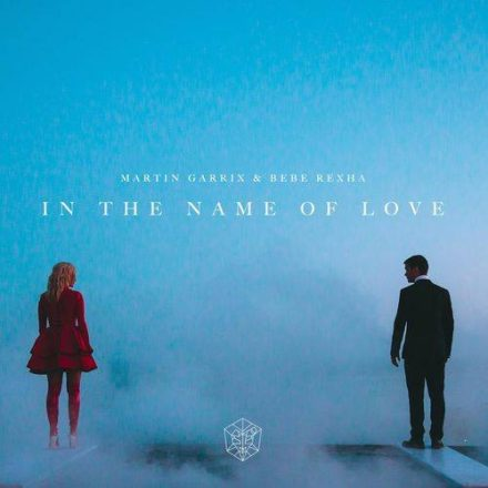martin garrix bebe rexha in the name of love