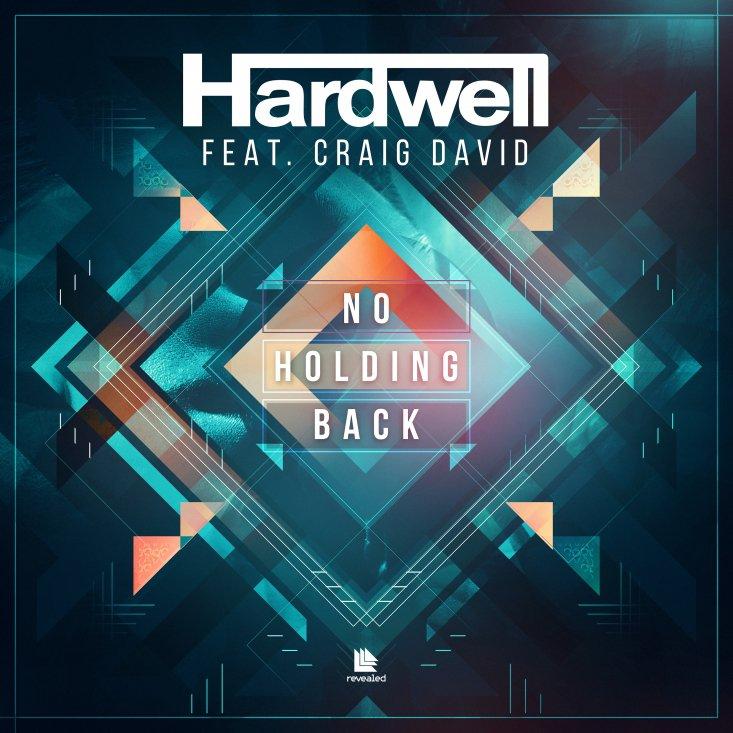 hardwell craig david no holding back revelead