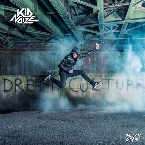 kid noize dream culture black gizah records