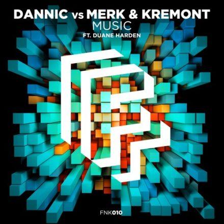dannic-vs-merk-kremont-music