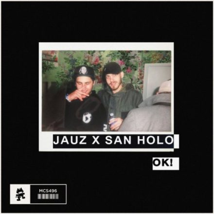 jauz-san-holo-ok