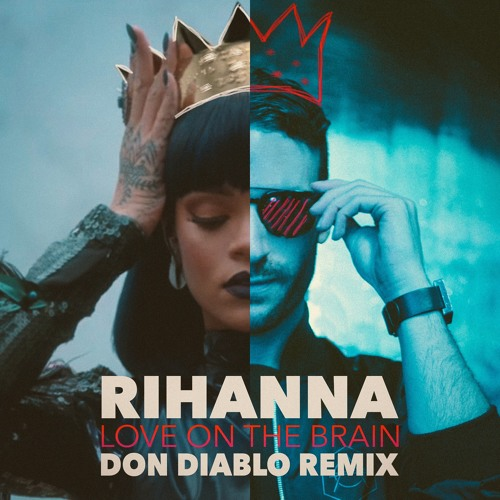 rihanna don diablo love on the brain