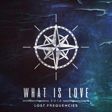 what is love 2016 lost frequencies